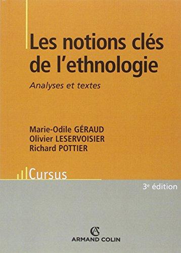 Les notions clés de l'ethnologie : Analyses et textes