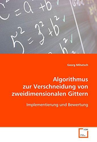 Algorithmus zur Verschneidung von zweidimensionalen Gittern: Implementierung und Bewertung
