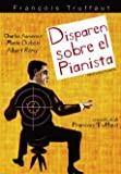 Disparen Sobre el Pianista - Shoot The Piano Player (Tirez sur le pianiste) [*Ntsc/region 1 & 4 Dvd. Import-latin America] Francois Truffaut (Spanish subtitles)