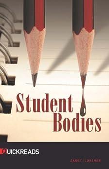 Student Bodies (Quickreads Book 4) (English Edition) de [Lorimer, Janet]