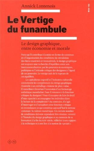 Le vertige du funambule : Le design grap...