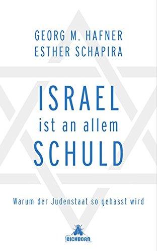 schuld: Warum der Judenstaat so gehasst wird ()