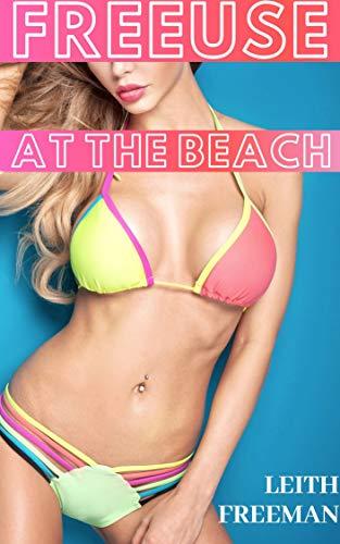 FreeUse At The Beach: (Fertile Bimbo) (English Edition)