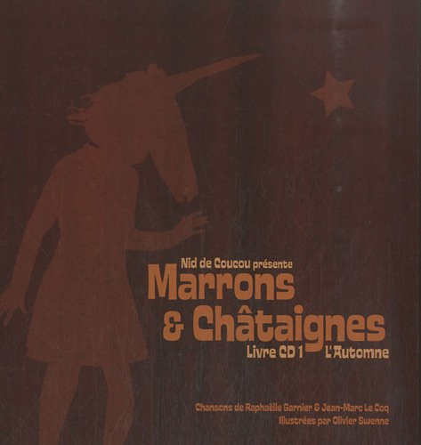Marrons & Châtaignes (1CD audio)