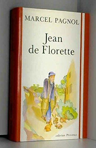 Jean de florette : l'eau des collines. tome 1.