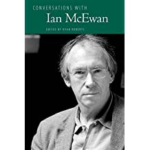 [Conversations with Ian McEwan] (By: Ryan Roberts) [published: September, 2012]