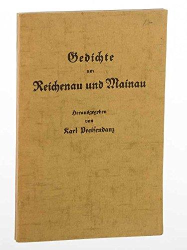 Gedichte um Reichenau und Mainau. Hrsg. von Karl Preisendanz. Mit [3] Zeichnungen von Heinrich Lotter. Konstanz, Oberbadische Verlagsanstalt, 1929. 8°. 95 (6) S. (Fraktur). kart.