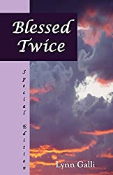 Blessed Twice (Special Edition) by Lynn Galli (2010-02-23)