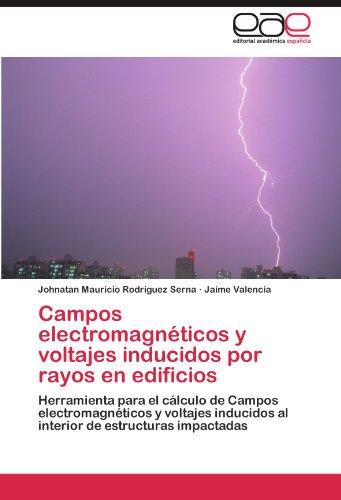 Campos Electromagneticos y Voltajes Inducidos Por Rayos En Edificios