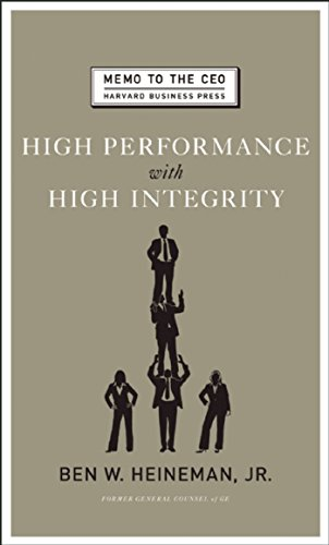 High Performance with High Integrity (Memo to the CEO) (English Edition) -