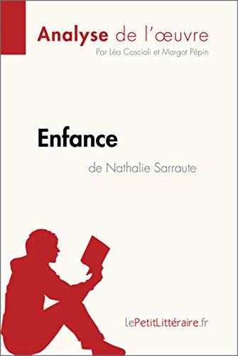 Enfance De Nathalie Sarraute Analyse De L Oeuvre