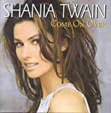 Come on Over [CASSETTE] by Twain Shania -