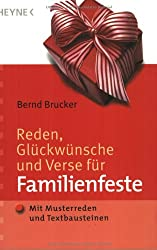Reden, Glückwünsche und Verse für Familienfeste: Mit Musterreden und Textbausteinen