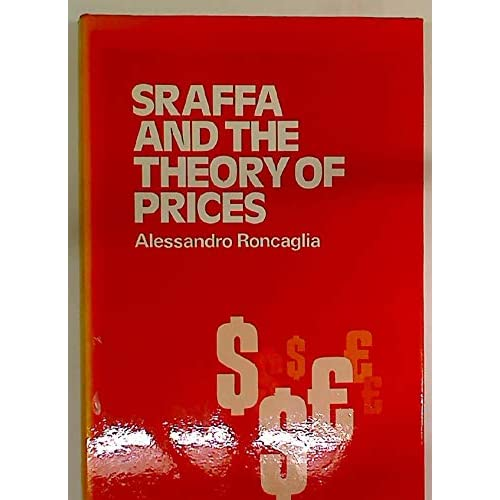 Sraffa And The Theory Of Prices