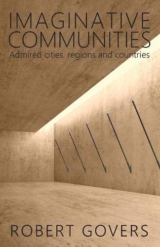 Imaginative Communities: Admired cities, regions and countries