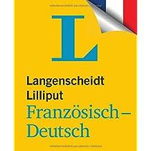 Langenscheidt Lilliput Französisch-Deutsch (Lilliput-Wörterbücher Fremdsprachen)