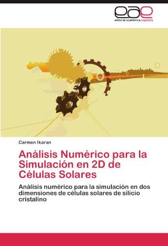 Analisis Numerico Para La Simulacion En 2D de Celulas Solares por Carmen Ikaran