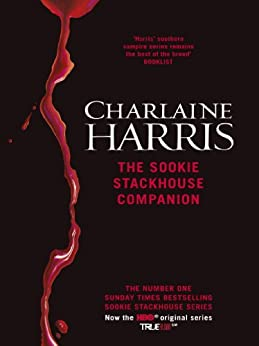 The Sookie Stackhouse Companion: A Complete Guide to the Sookie Stackhouse Series by [Harris, Charlaine]