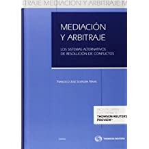 Mediación y Arbitraje (Papel + e-book): Los sistemas alternativos de resolución de conflictos (Práctica Procesos Jurisdicionales)
