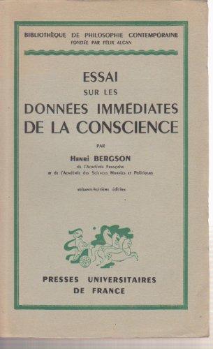 Essai sur les données immédiates de la conscience. par Henri. Bergson
