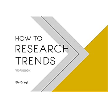 How to research trends : Workbook