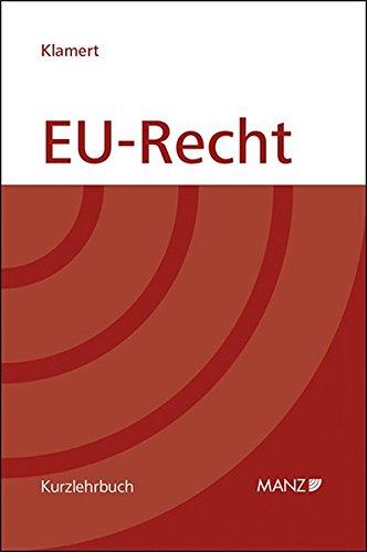 EU-Recht (gebunden) (Manz Kurzlehrbuch)