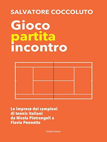 Gioco partita incontro (Italian Edition) por Salvatore Coccoluto