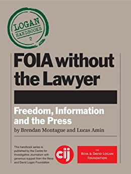 FOIA without the Lawyer (Logan Handbooks) by [Amin, Montague]