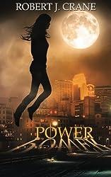 Power (Girl in the Box) by Robert J. Crane (2014-08-05)