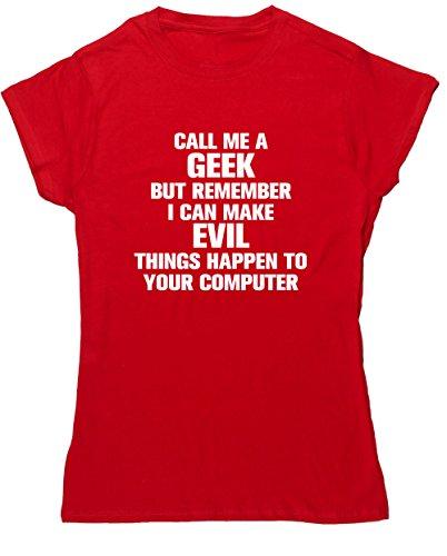 Hippowarehouse Call Me A Geek aber Bedenken Sie, Ich Bösen Dinge passieren zu Ihrer Computer Damen Fitted Short Sleeve T-Shirt (bestimmte Größenangaben in der Beschreibung) Gr. XX-Large, Rot (Computer T-shirt Fitted)