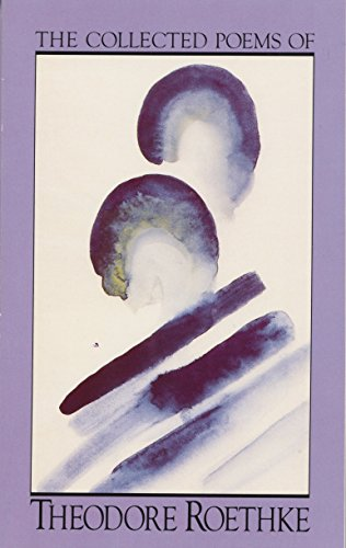 The Collected Poems of Theodore Roethke (A Doubleday Anchor book) por Theodore Roethke