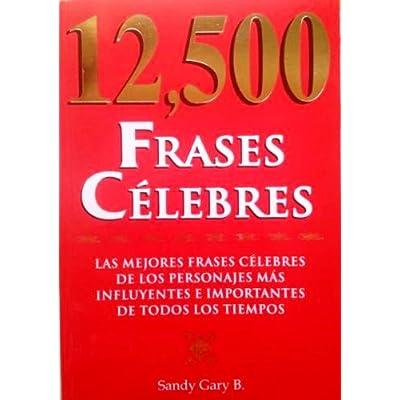 12500 Frases Celebres Pdf Complete Haydengray