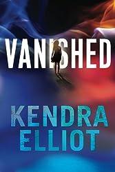 Vanished (Callahan & McLane) by Kendra Elliot (2014-06-17)