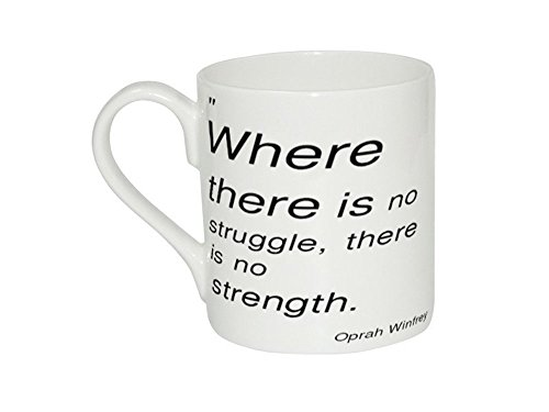 mug-of-oprah-winfrey-where-there-is-no-struggle-there-is-no-strength