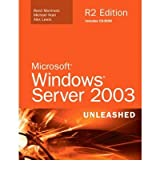 [(Microsoft Windows Server 2003: Unleashed)] [by: Rand Morimoto]