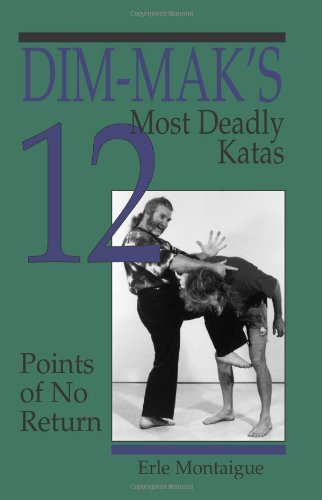 Dim-Maka (TM)S 12 Most Deadly Katas: Points of No Return (Combat Fitness-dvd)