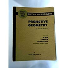 Schaum's Outline of Theory and Problems of Projective Geometry (Schaum's Outline Series)