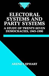 Electoral Systems and Party Systems: A Study of Twenty-Seven Democracies, 1945-1990 (Comparative European Politics) by Arend Lijphart (1996-07-25)