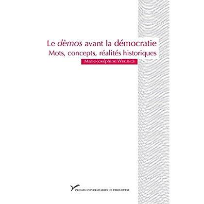 Le dèmos avant la démocratie: Mots, concepts, réalités historiques (Prix de thèse)