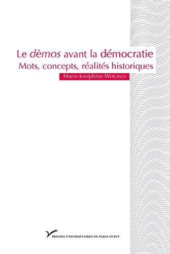 Le dèmos avant la démocratie: Mots, concepts, réalités historiques