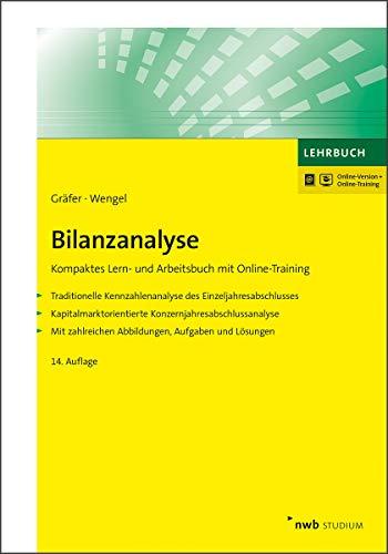 Bilanzanalyse: Kompaktes Lern- und Arbeitsbuch mit Online-Training (NWB Studium Betriebswirtschaft)