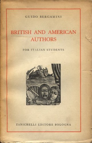 BRITISH AND AMERICAN AUTHORS FOR ITALIAN STUDENTS