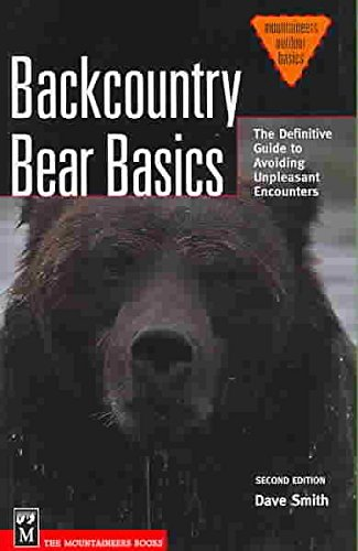 [(Backcountry Bear Basics : The Definitive Guide to Avoiding Unpleasant Encounters)] [By (author) Dave Smith] published on (November, 2006)