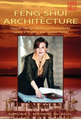 [Feng Shui for Architecture] (By: Simona F Mainini) [published: March, 2004]