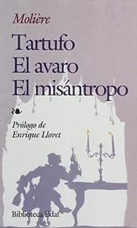 Tartufo,-Avaro, El.-Misantropo, El par Jean-Baptiste Poquelin