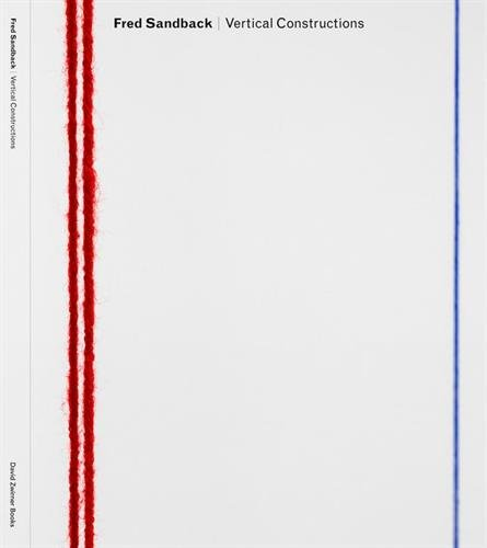 Fred Sandback Vertical Constructions par Lisa LeFeuvre