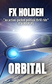 Orbital: This is the Future of War (Future War Book 3)
