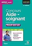 Concours Aide-soignant - Entrée en IFAS - Tout-en-un - Concours 2015
