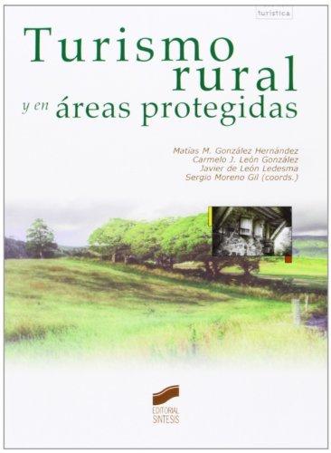 Turismo rural y en áreas protegidas por Matías M. González Hernández