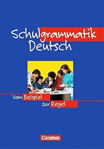 Schulgrammatik Deutsch. Neue Rechtschreibung, 2. Auflage Nachdr.